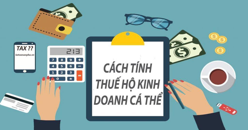 Thuế hộ kinh doanh cá thể được tính như thế nào?